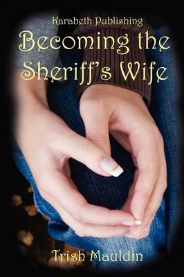 Becoming the Sheriff's Wife (Paperback)