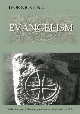 Ivor Nicklin On Evangelism (Paperback)