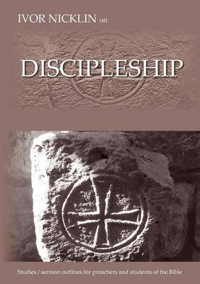 Ivor Nicklin On Discipleship (Paperback)