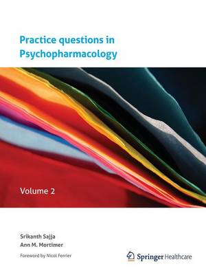 Practice questions in Psychopharmacology: Volume 2 (Paperback)