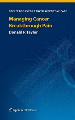 Managing Cancer Breakthrough Pain (Paperback)