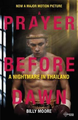 A Prayer Before Dawn: A Nightmare in Thailand (Paperback)