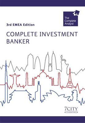 Complete Investment Banker - Complete Analyst (Paperback)