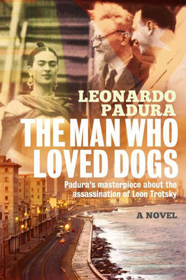 The Man Who Loved Dogs (Hardback)