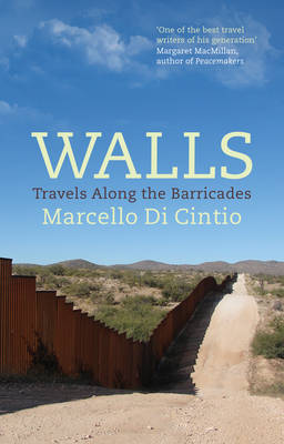 Walls: Travels Along the Barricade (Hardback)