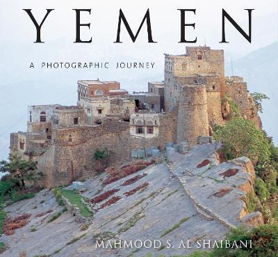 Yemen: A Photographic Journey (Hardback)
