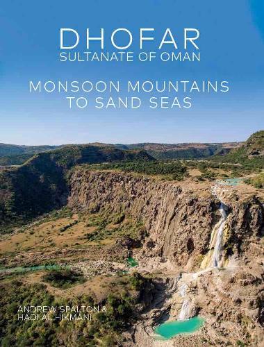 Wildlife, Land and People: Celebrating the Natural Diversity of Oman's Dhofar Region (Hardback)