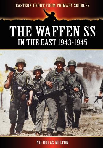 The Waffen SS - In the East 1943-1945 (Paperback)