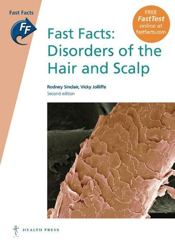 Fast Facts: Disorders of the Hair and Scalp (Paperback)