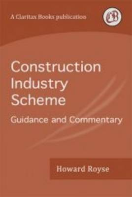 Construction Industry Scheme: Guidance and Commentary (Paperback)