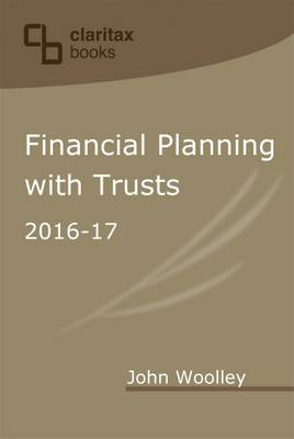 Financial Planning with Trusts 2016-17 (Paperback)