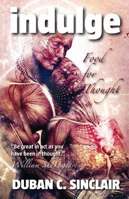 Indulge: Food for Thought (Hardback)