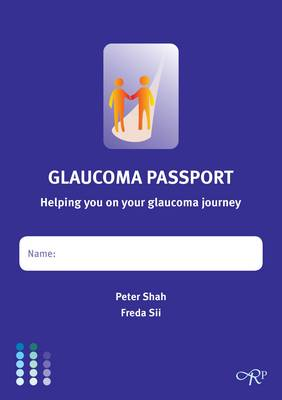 Glaucoma Passport: Helping You on Your Glaucoma Journey (Book)