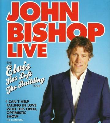 John Bishop: Elvis Has Left the Building (CD-Audio)