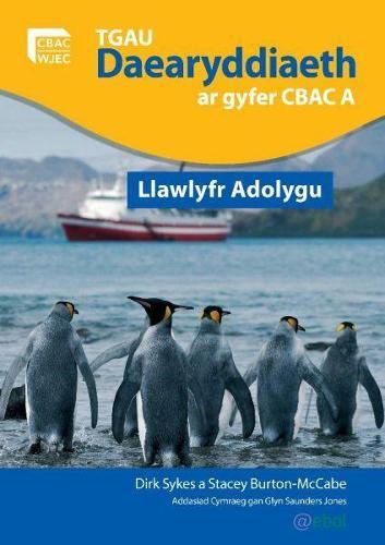TGAU Daearyddiaeth ar Gyfer Manyleb A CBAC - Llawlyfr Adolygu (Paperback)