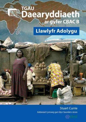 TGAU Daearyddiaeth ar Gyfer Manyleb B CBAC - Llawlyfr Adolygu (Paperback)
