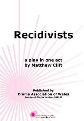 Recidivists (Paperback)