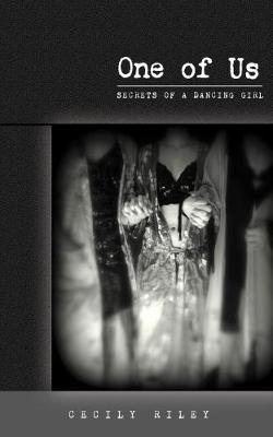 One of Us: Secrets of a Dancing Girl - Secrets of a Dancing Girl 3 (Paperback)