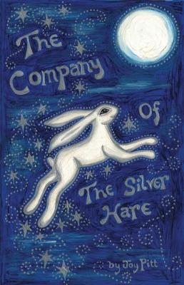The Company of the Silver Hare (Paperback)