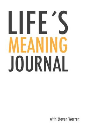Life's Meaning Journal (Paperback)