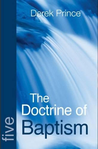 The Doctrine of Baptisms - Foundations Series 5 (Paperback)