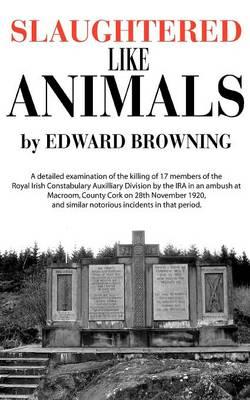 Slaughtered Like Animals (Paperback)
