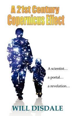 A 21st Century Copernicus Effect (Paperback)