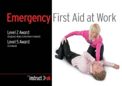 Level 2 Award for... Emergency First Aid at Work (Paperback)