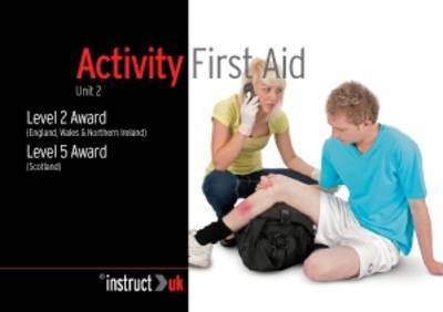 Activity First Aid: Level 2 Award (England, Wales & Northern Ireland) Level 5 Award (Scotland) - Compliance Training 8 (Paperback)