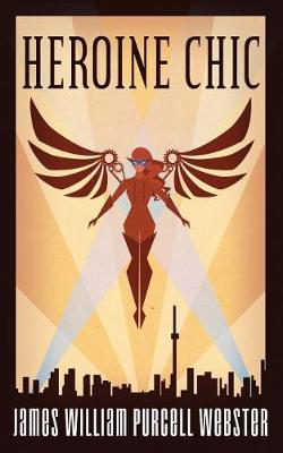 Heroine Chic (Paperback)