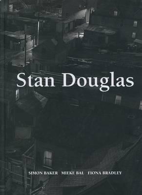 Stan Douglas (Hardback)