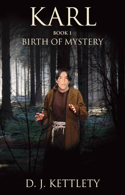 Karl: Book 1: Birth of mystery (Paperback)