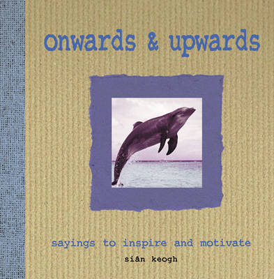 Onwards & Upwards (Hardback)