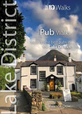 Pub Walks: Walks to Cumbria's Best Pubs - Lake District: Top 10 Walks 7 (Paperback)