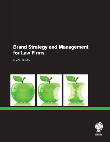 Brand Strategy and Management for Law Firms (Paperback)