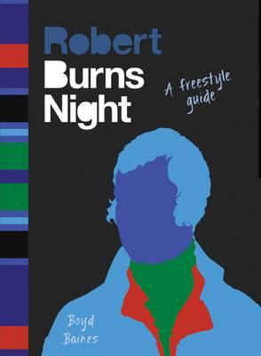 Burns Night: A Freestyle Guide (Hardback)