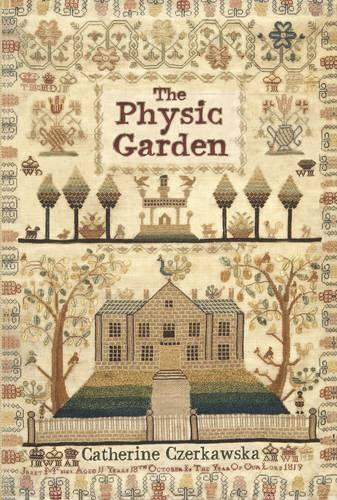 The Physic Garden (Paperback)