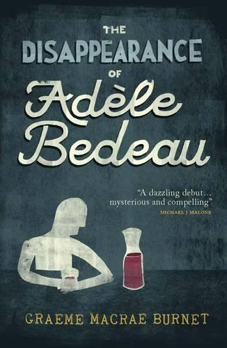 The Disappearance Of Adele Bedeau (Paperback)