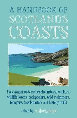 A Handbook Of Scotland's Coasts (Paperback)