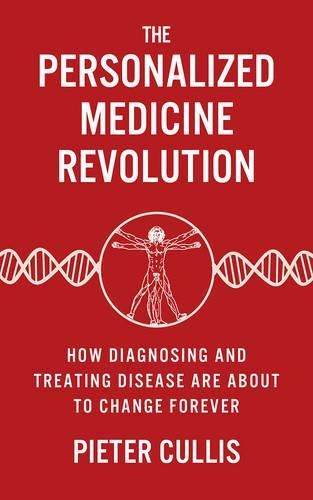 The Personalized Medicine Revolution (Paperback)
