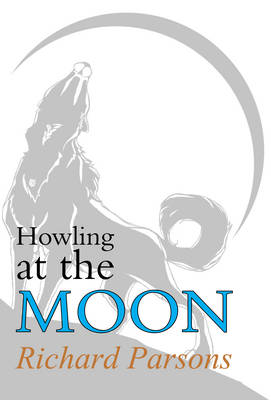 Howling at the Moon (Hardback)