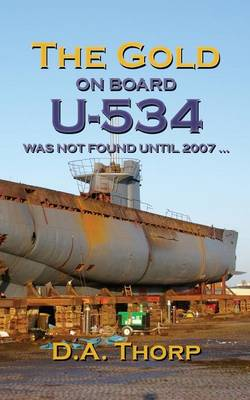The Gold on Board U-534 (Paperback)