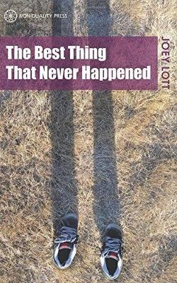 The Best Thing That Never Happened (Paperback)