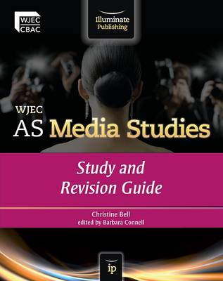 WJEC AS Media Studies: Study and Revision Guide (Paperback)
