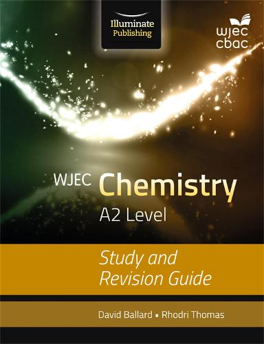WJEC Chemistry for A2: Study and Revision Guide (Paperback)