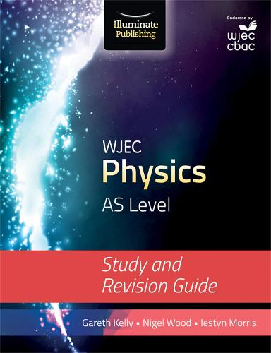 WJEC Physics for AS Level: Study and Revision Guide (Paperback)