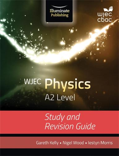 WJEC Physics for A2: Study and Revision Guide (Paperback)