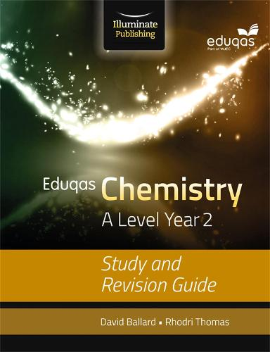 Eduqas Chemistry for A Level Year 2: Study and Revision Guide (Paperback)