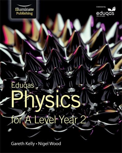 Eduqas Physics for A Level Year 2: Student Book (Paperback)
