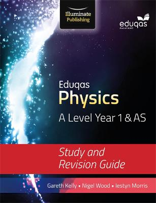 Eduqas Physics for A Level Year 1 & AS: Study and Revision Guide (Paperback)